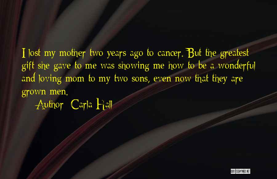 Those Lost To Cancer Quotes By Carla Hall