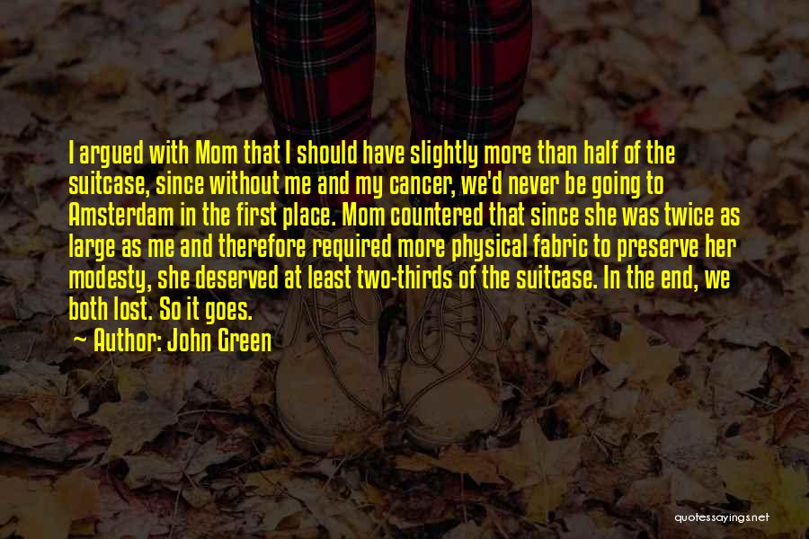 Those Lost To Cancer Quotes By John Green