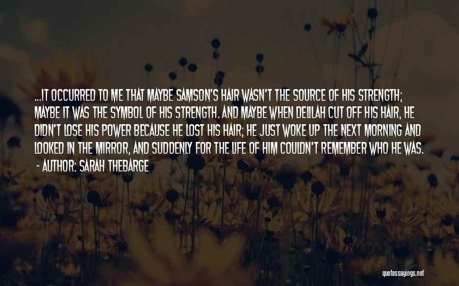 Those Lost To Cancer Quotes By Sarah Thebarge
