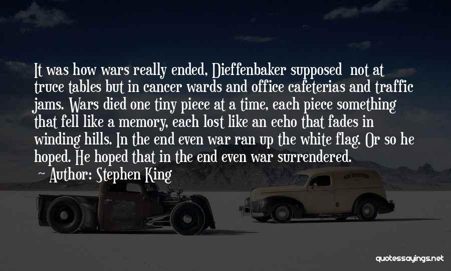 Those Lost To Cancer Quotes By Stephen King