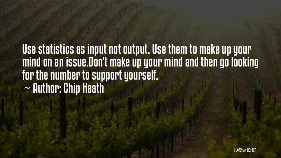 Those Who Don't Support You Quotes By Chip Heath