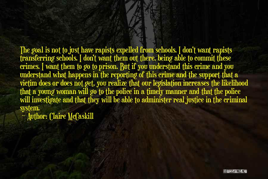Those Who Don't Support You Quotes By Claire McCaskill