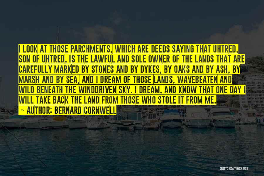 Those Who Know Me Quotes By Bernard Cornwell