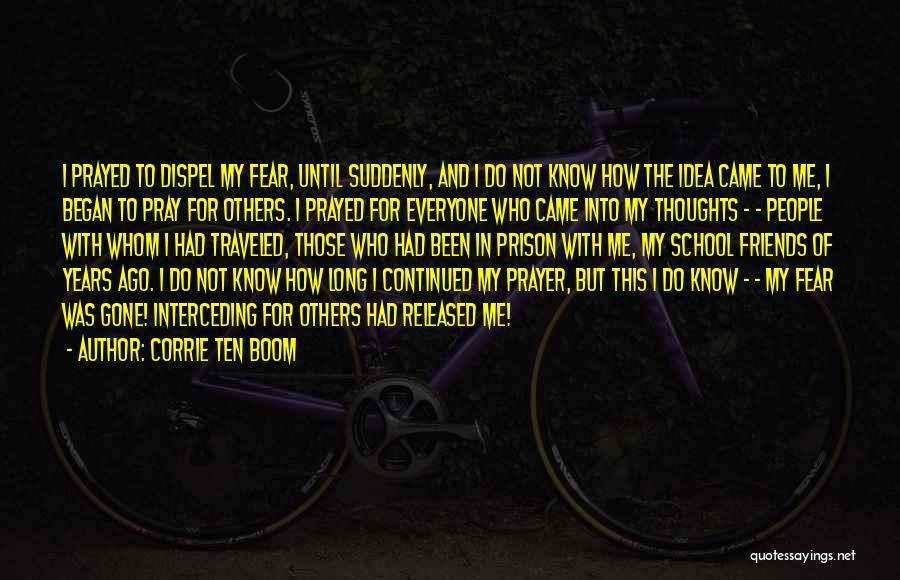 Those Who Know Me Quotes By Corrie Ten Boom
