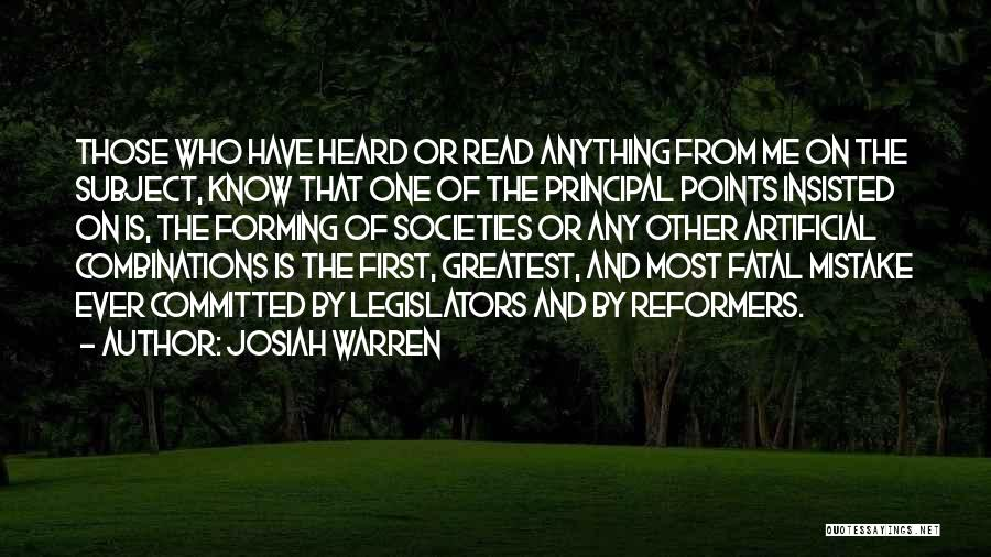 Those Who Know Me Quotes By Josiah Warren