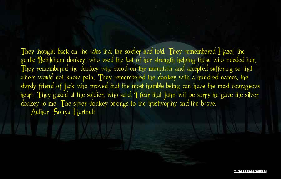 Those Who Know Me Quotes By Sonya Hartnett