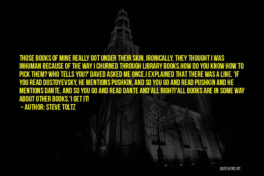 Those Who Know Me Quotes By Steve Toltz