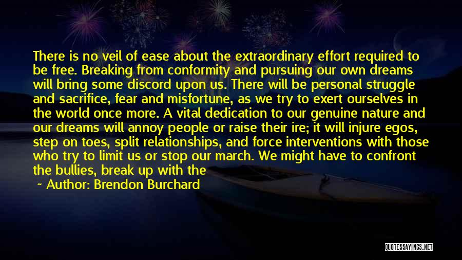 Those Who Leave Us Quotes By Brendon Burchard
