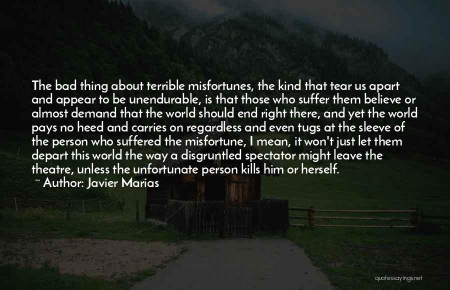 Those Who Leave Us Quotes By Javier Marias