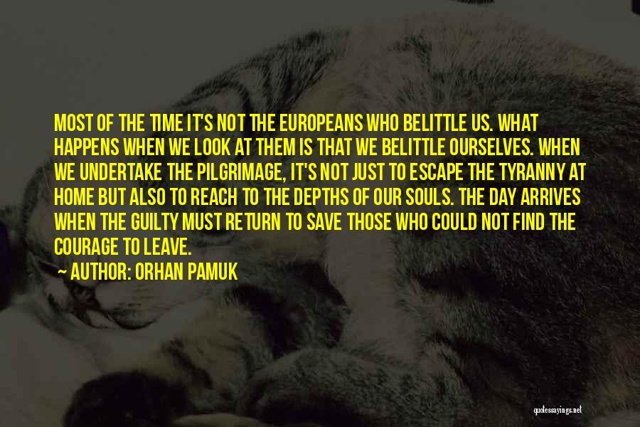 Those Who Leave Us Quotes By Orhan Pamuk