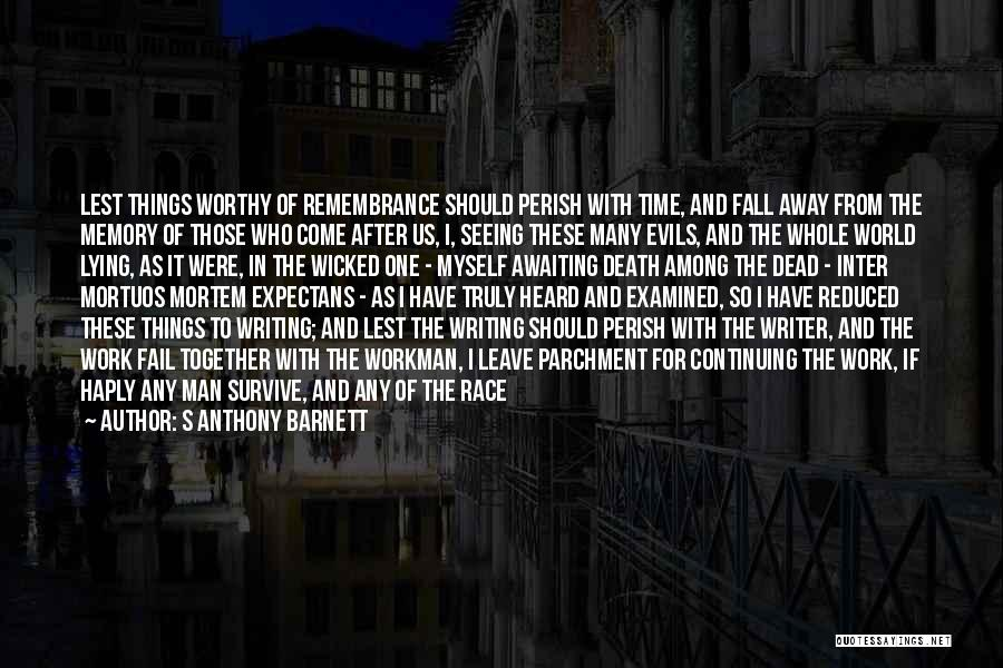 Those Who Leave Us Quotes By S Anthony Barnett
