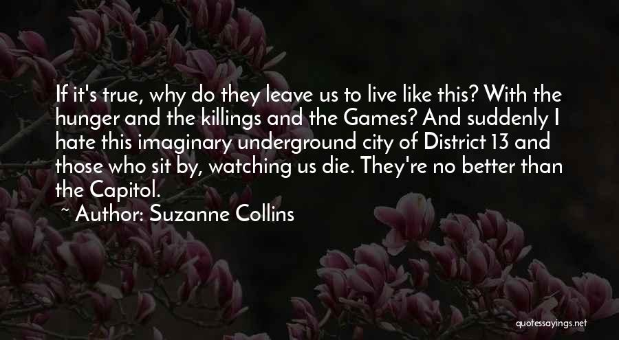 Those Who Leave Us Quotes By Suzanne Collins