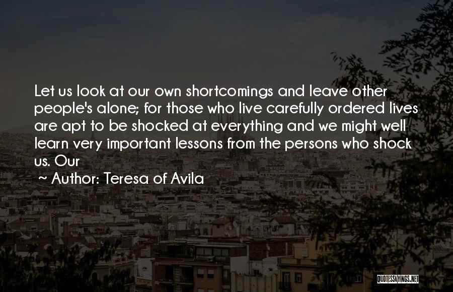 Those Who Leave Us Quotes By Teresa Of Avila