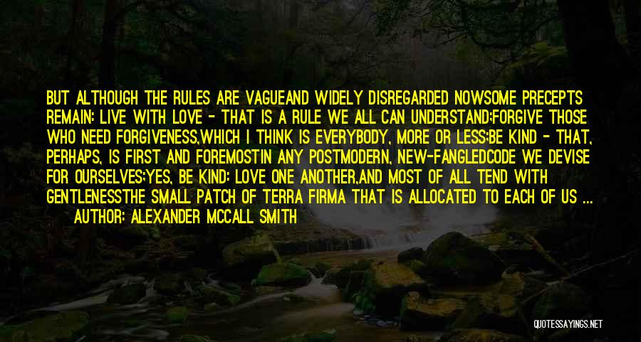 Those Who Love Us Quotes By Alexander McCall Smith
