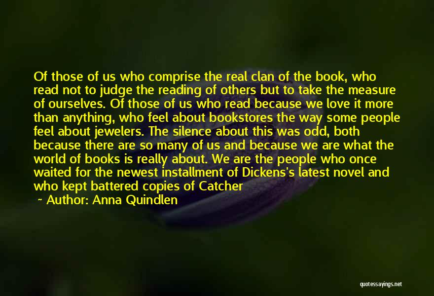 Those Who Love Us Quotes By Anna Quindlen