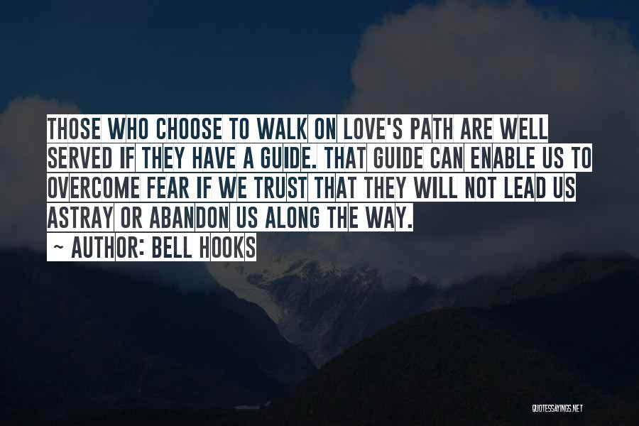 Those Who Love Us Quotes By Bell Hooks