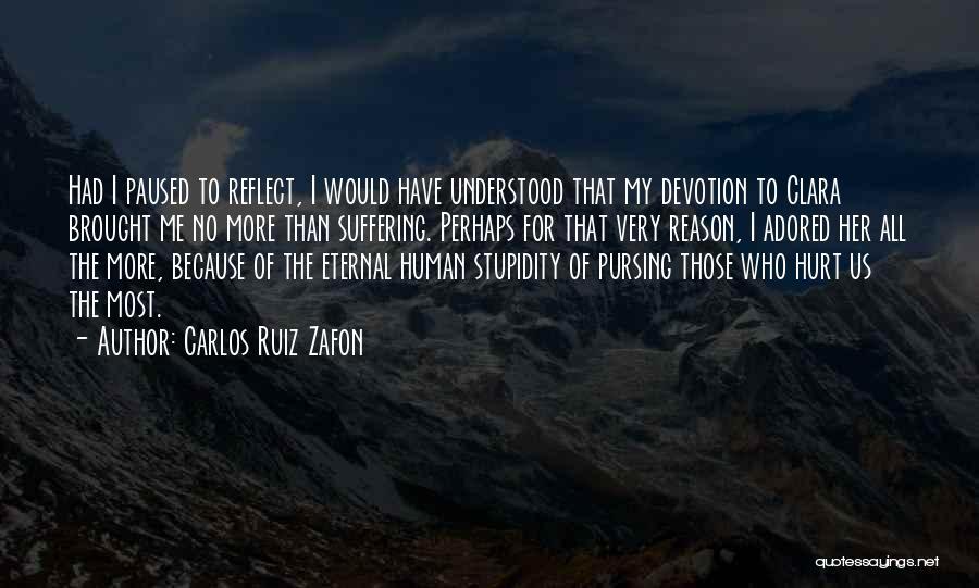 Those Who Love Us Quotes By Carlos Ruiz Zafon