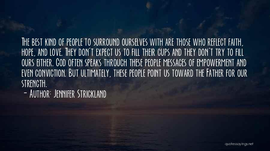 Those Who Love Us Quotes By Jennifer Strickland