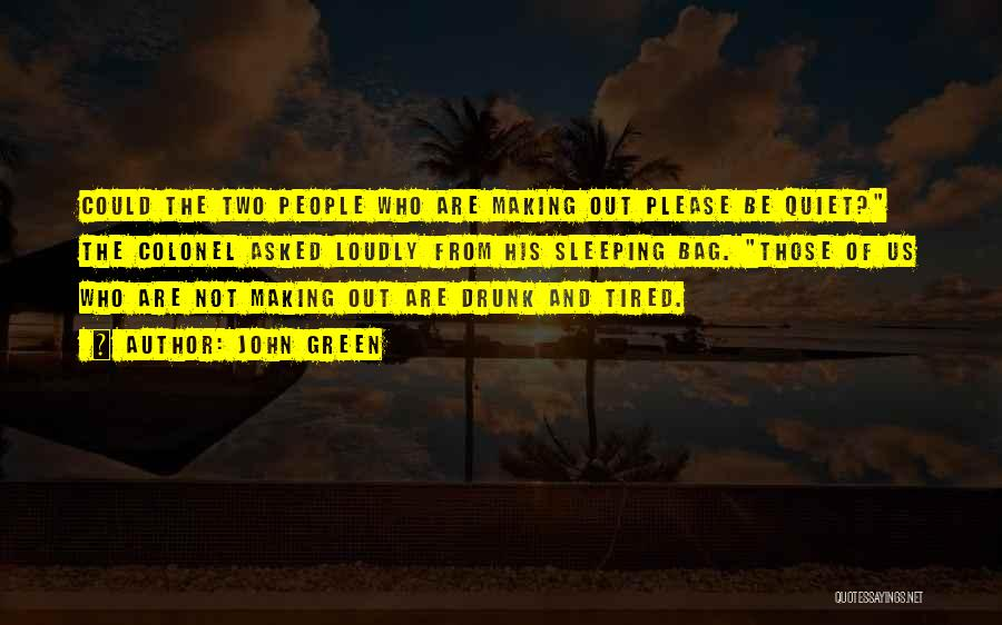 Those Who Love Us Quotes By John Green