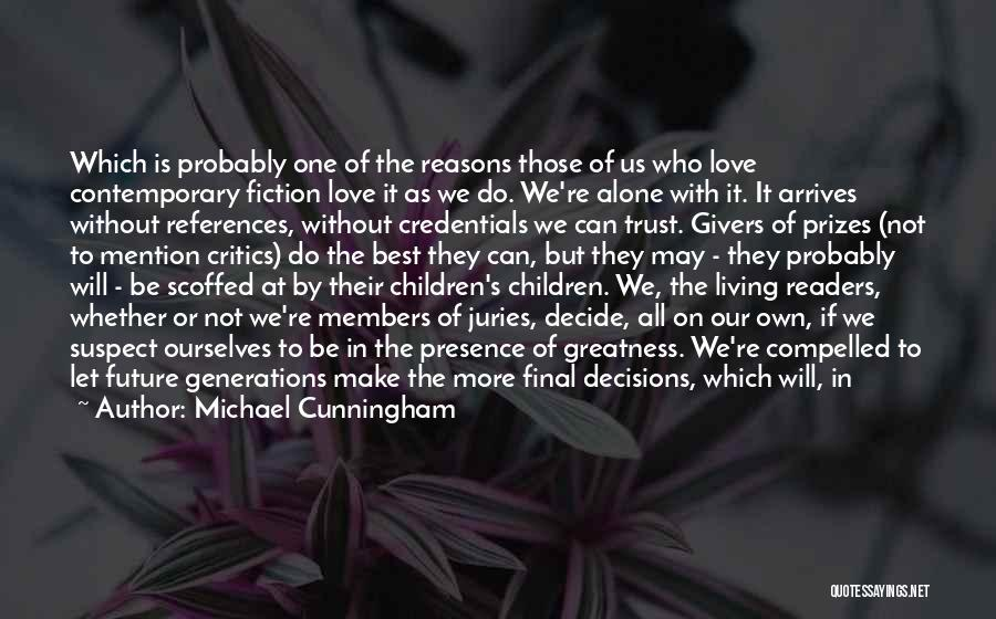 Those Who Love Us Quotes By Michael Cunningham