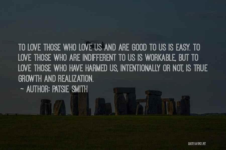 Those Who Love Us Quotes By Patsie Smith