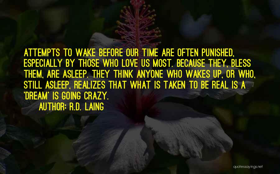 Those Who Love Us Quotes By R.D. Laing