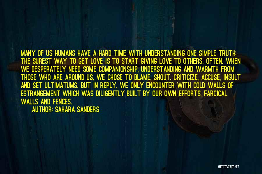 Those Who Love Us Quotes By Sahara Sanders