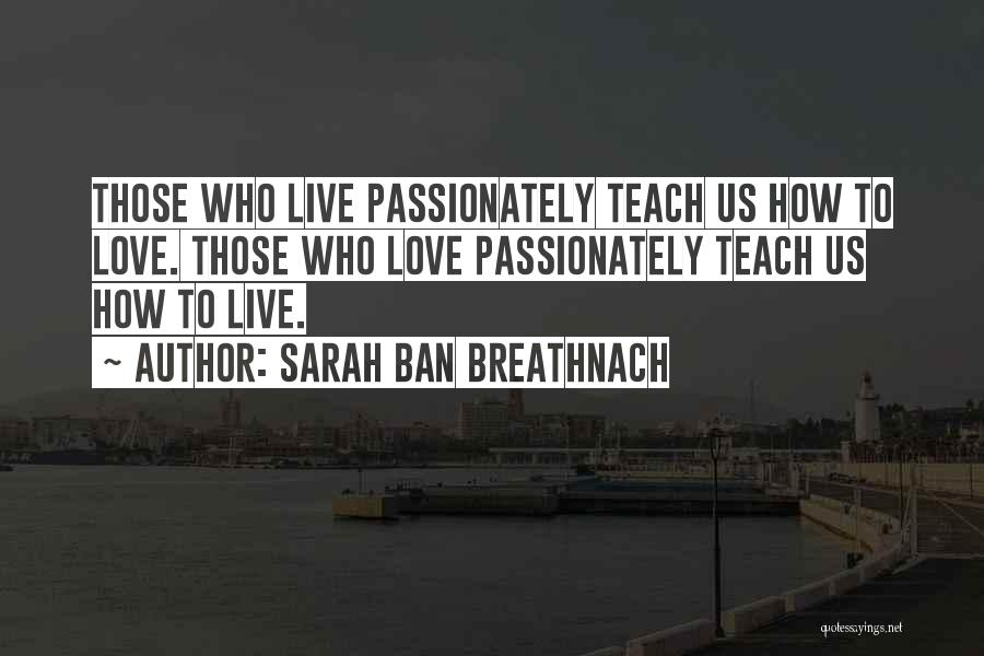 Those Who Love Us Quotes By Sarah Ban Breathnach