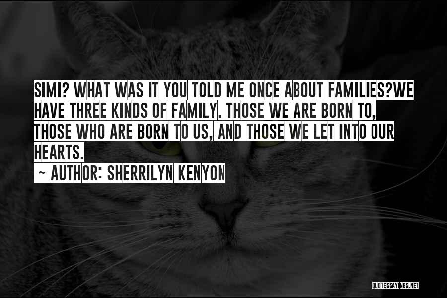 Those Who Love Us Quotes By Sherrilyn Kenyon