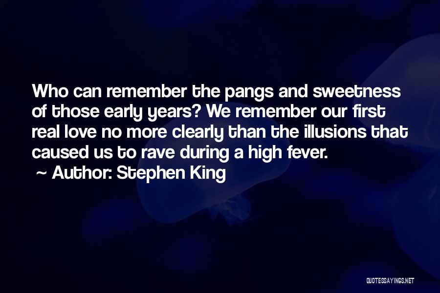 Those Who Love Us Quotes By Stephen King