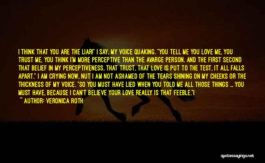 Those Who Love Us Quotes By Veronica Roth