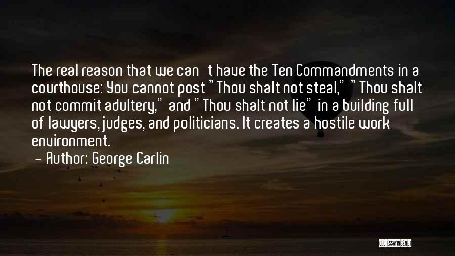 Thou Shalt Not Lie Quotes By George Carlin