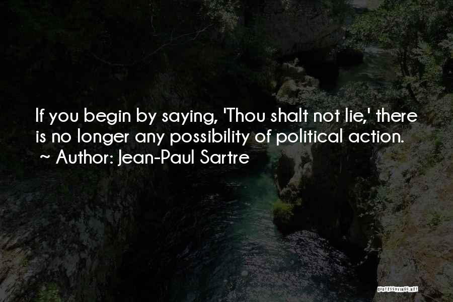 Thou Shalt Not Lie Quotes By Jean-Paul Sartre