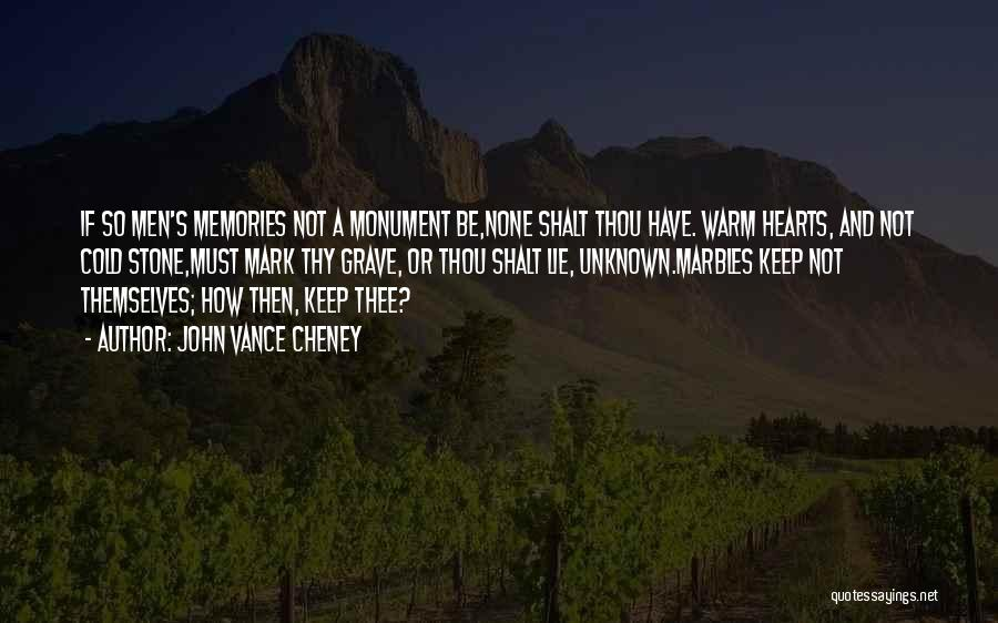 Thou Shalt Not Lie Quotes By John Vance Cheney