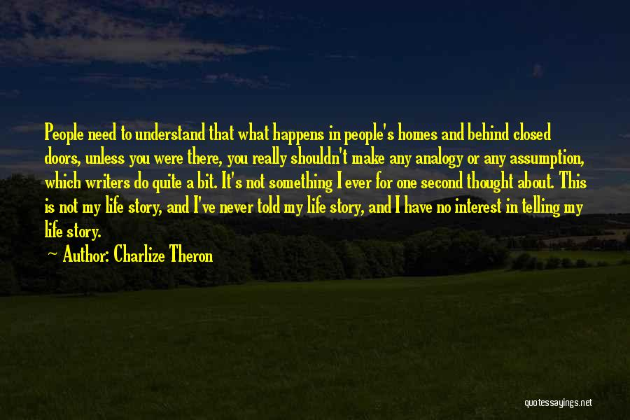 Thought You Quotes By Charlize Theron