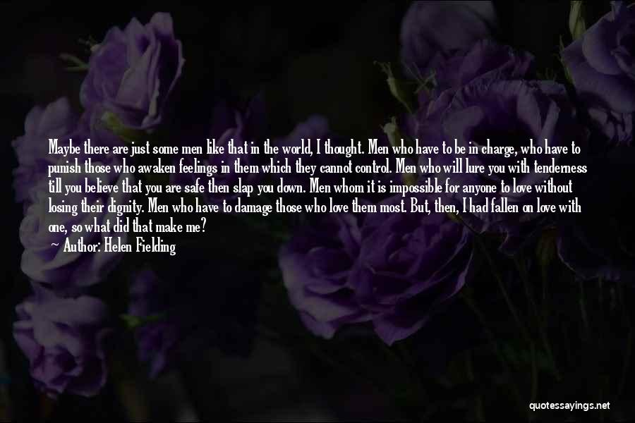 Thought You Quotes By Helen Fielding
