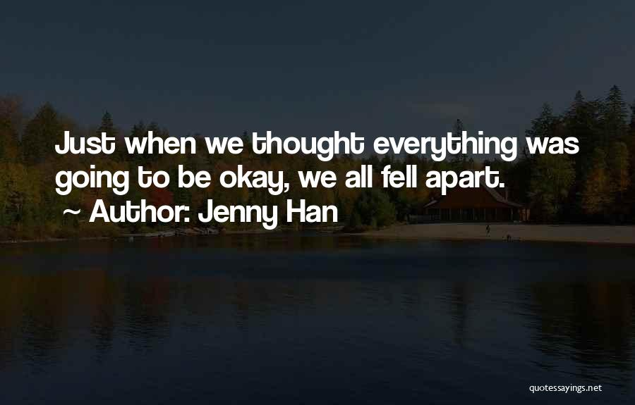 Thought You Quotes By Jenny Han
