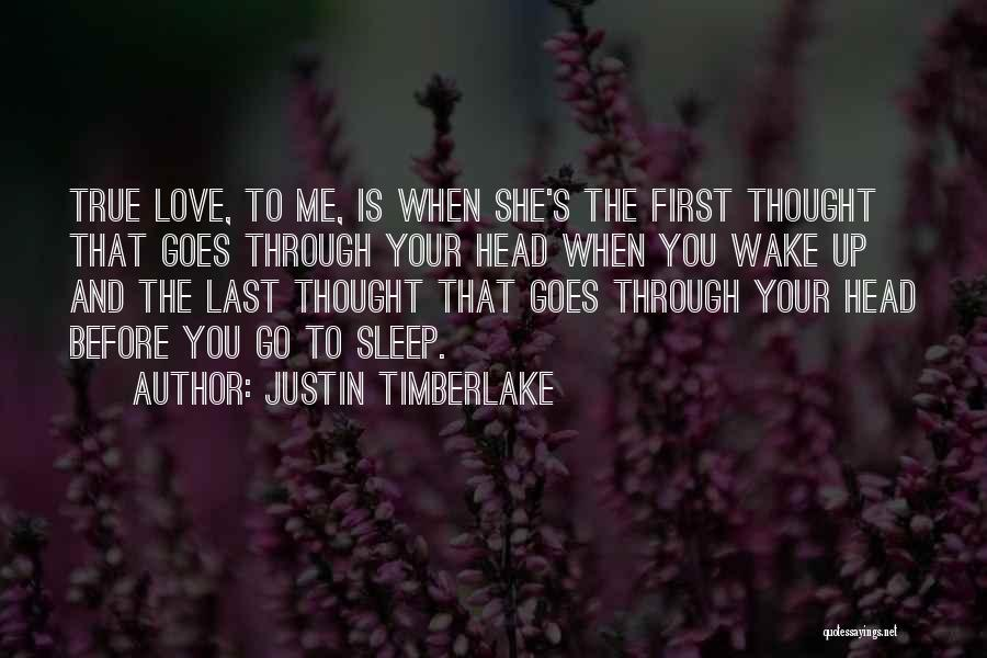 Thought You Quotes By Justin Timberlake