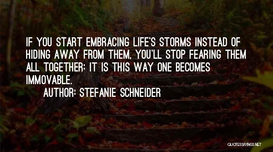 Thought You Quotes By Stefanie Schneider