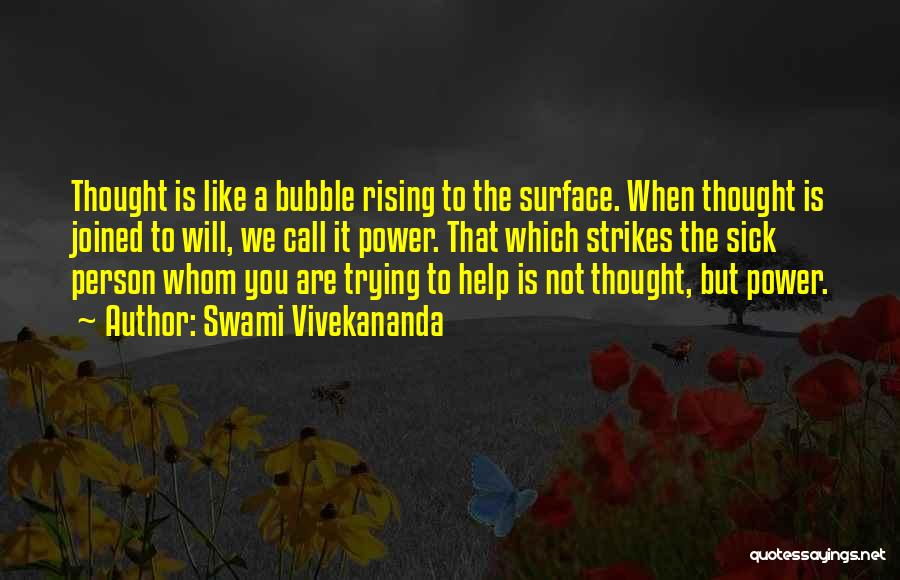 Thought You Quotes By Swami Vivekananda