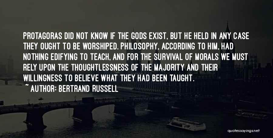 Thoughtlessness Quotes By Bertrand Russell