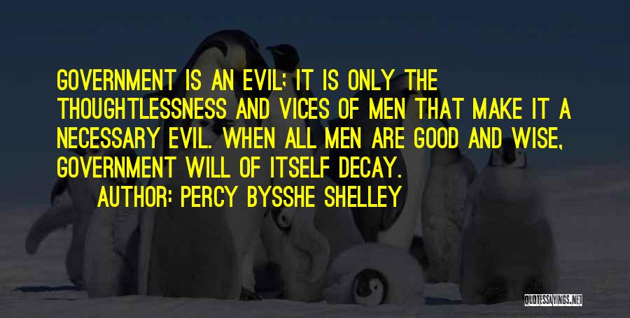 Thoughtlessness Quotes By Percy Bysshe Shelley