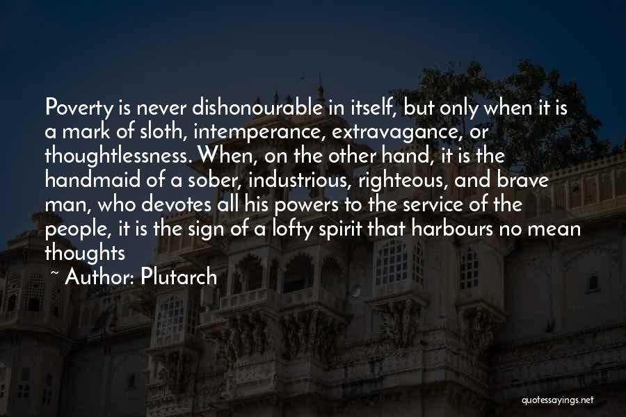 Thoughtlessness Quotes By Plutarch