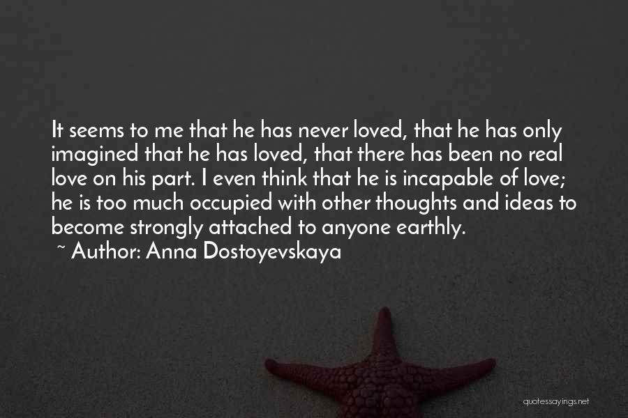Thoughts Become Quotes By Anna Dostoyevskaya