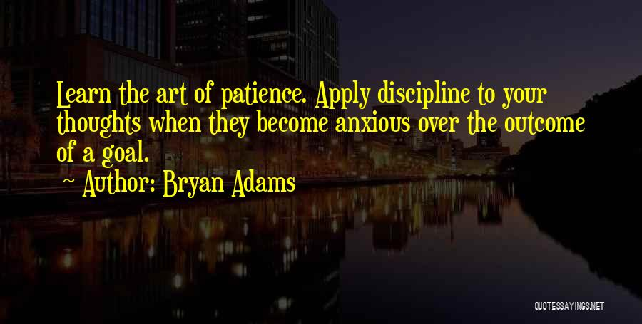 Thoughts Become Quotes By Bryan Adams