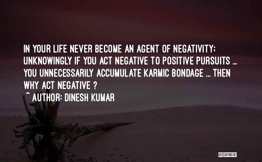 Thoughts Become Quotes By Dinesh Kumar
