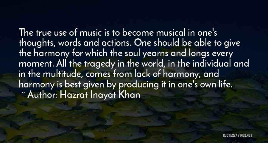 Thoughts Become Quotes By Hazrat Inayat Khan