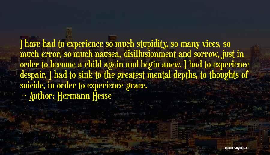 Thoughts Become Quotes By Hermann Hesse
