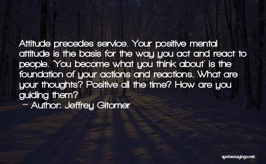 Thoughts Become Quotes By Jeffrey Gitomer