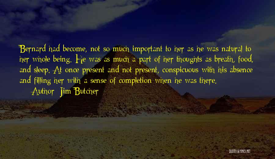 Thoughts Become Quotes By Jim Butcher
